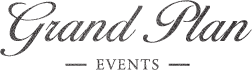 Grand Plan Events – Event Consulting and Planning